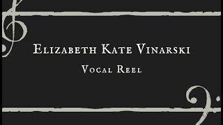 Elizabeth Kate Vinarski Vocal Reel