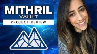 Mithril Vault Review