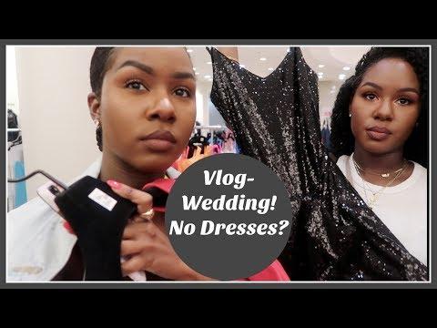 VLOG- WEDDING! NO DRESSES? + MORE HOUSE UPDATES