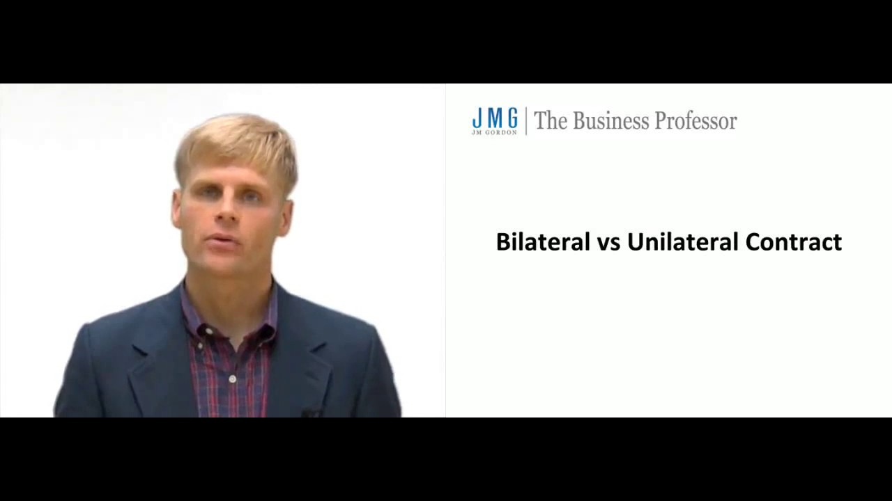 Unilateral And Bilateral Contracts Youtube