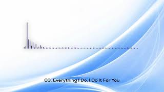 Download Special Remix Of Funky Love - 03. Everything I Do, I Do It For You