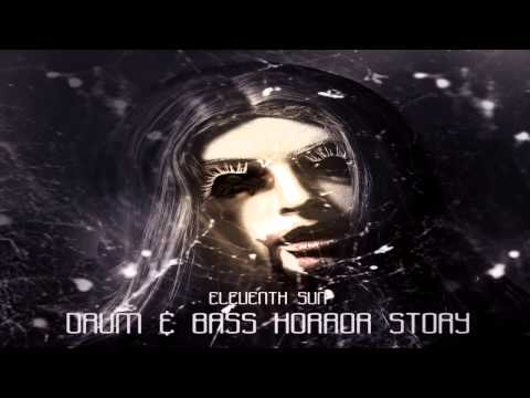 Drum & Bass Horror Story by Eleventh Sun