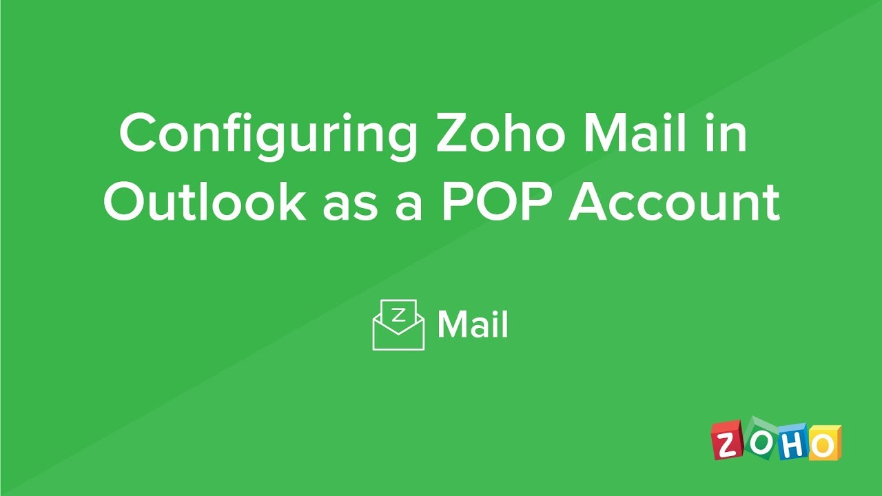 Configuring Zoho Mail in Outlook for Windows - POP