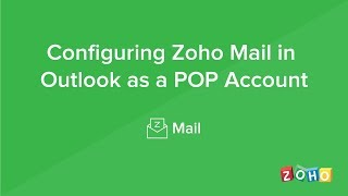 Configure in Outlook - POP - Zoho Mail
