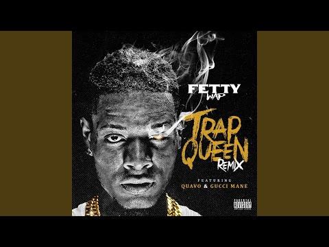 Trap Queen (_Remix) _ (_feat. Quavo _ & _ Gucci Mane)