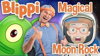 Blippi | Magical Moon Rock + MORE ! | Songs for Kids |  Educational Videos for Kids
