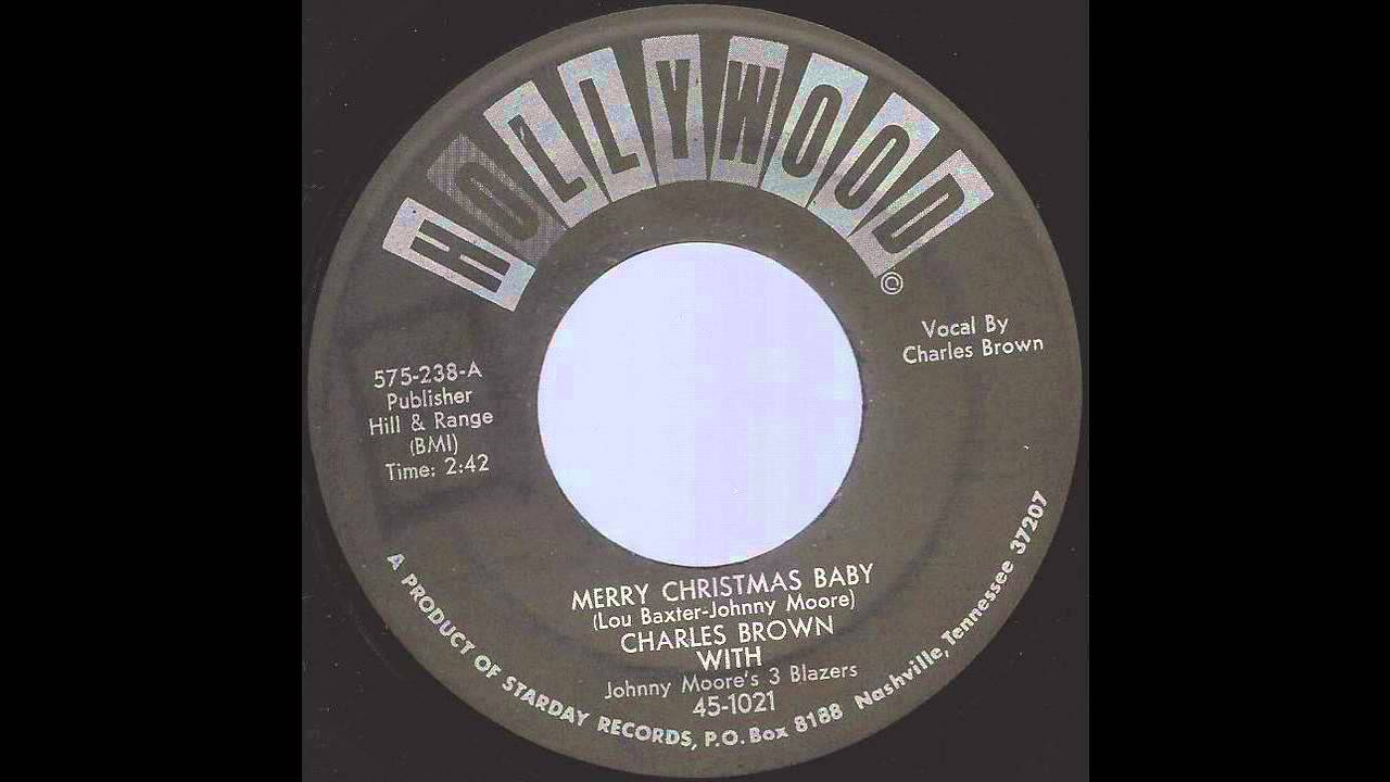charles brown merry christmas baby 50s x mas blues rb on hollywood label youtube