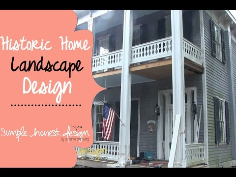 Historic Home Landscape Design | Simple.Honest.Design
