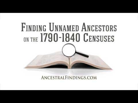 AF-072: Finding Unnamed Ancestors on the 1790-1840 Censuses