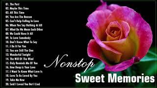 Nonstop Sweet Memories Love Song | Greatest Oldies Songs Of 60's 70's 80's