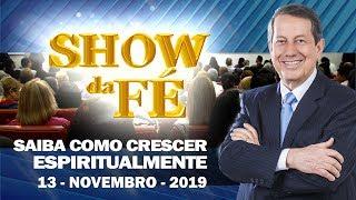 Baixar Show da Fé | Saiba como crescer espiritualmente | RR Soares