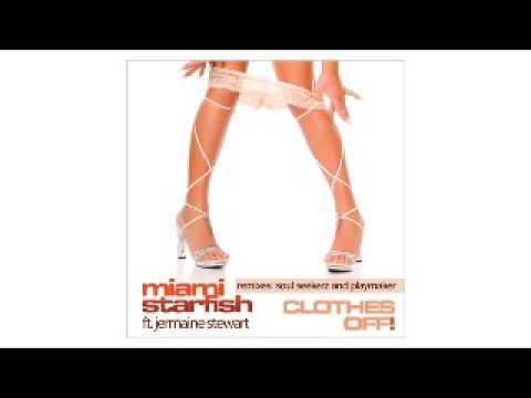 Miami StarFish ft. Jermaine Stewart - Clothes Off! (Soul Seekerz Remix)