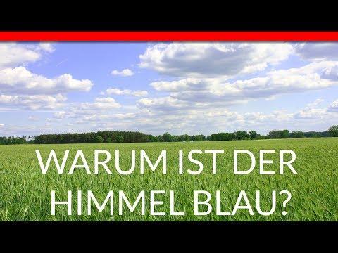 ➤ DER HIMMEL HAT EIGENTLICH KEINE FARBE!   Warum ist der Himmel blau?   RaeshCor