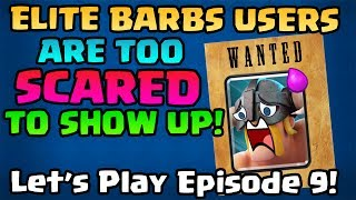 elite barbs are hiding from me 2800 as a level 6 golem deck let s play clash royale episode 9