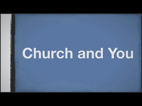 Church and You   Scripture Matters