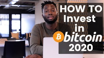 How To Invest in Bitcoin in 2020 | 5 Minutes