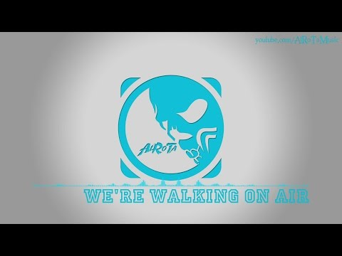 We're Walking On Air by Otto Wallgren - [2010s Pop Music]