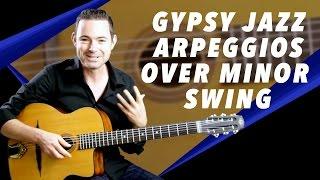 Gypsy Jazz Arpeggios Over 'Minor Swing' - Gypsy Jazz Guitar Secrets