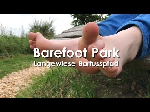 "Barefoot Park Trail in Germany - ""Forget not that the earth delights to feel your bare feet"""