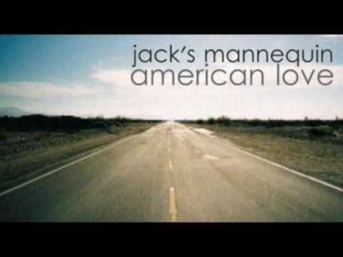 Jack's Mannequin- American Love mp3