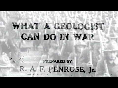 What a Geologist can do in War - R.A.F. Penrose Jr.