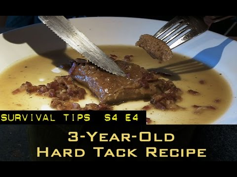 How To Eat 3 Year Old Hard Tack