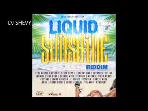 Download LIQUID SUNSHINE RIDDIM MIX (DIRTY)