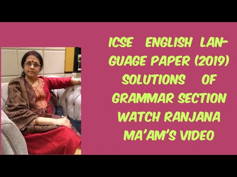 Solutions To The Grammar Section Of ICSE PAPER 1
