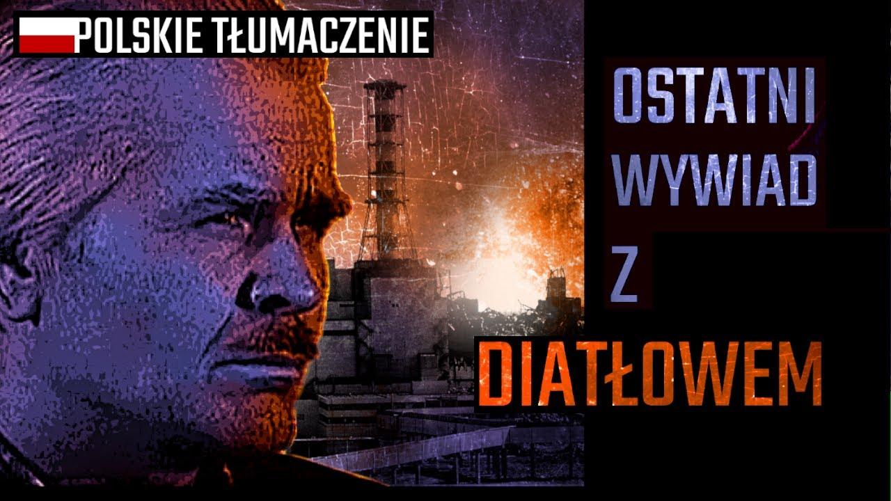 Ostatni wywiad z Anatolijem Diatłowem