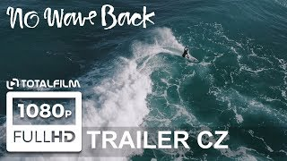 No Wave Back (2018) CZ HD trailer