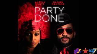 Soca 2015 - Angela Hunte x Machel Montano- Party Done