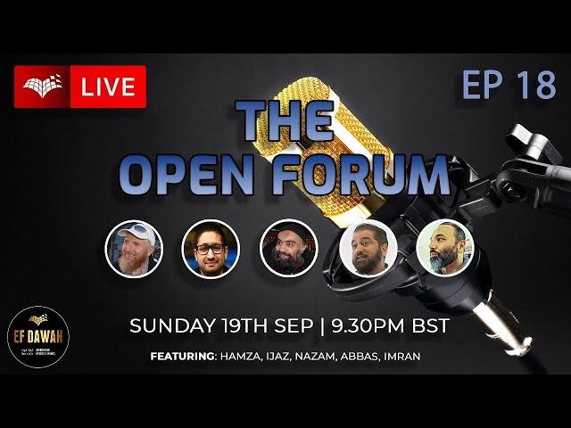 The Open Forum   Episode 18
