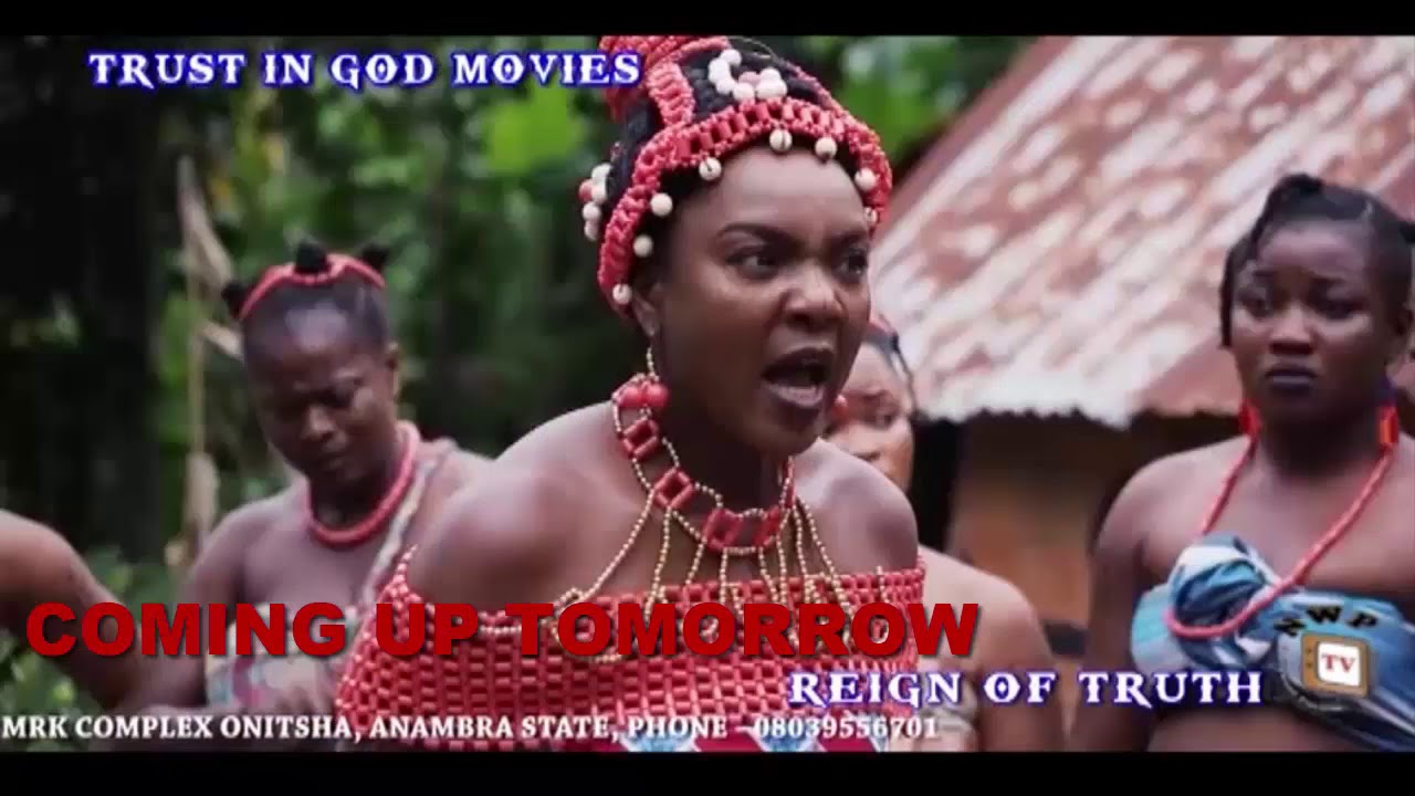 Download Reign Of Truth (Final Trailer) - Chioma Chukwuka Akpotha 2017 Latest Nigerian Nollywood Movie