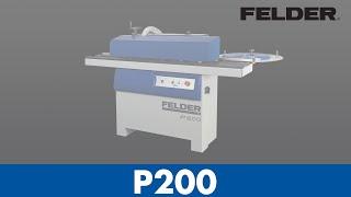 Kantenanleimmaschine FELDER P 200 - Holzbearbeitung - Felder Group