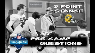 Football Gameplan's 3 Point Stance - Packers Pre-Camp Questions