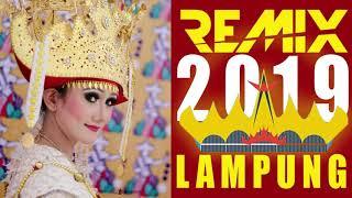 REMIX LAMPUNG TERBARU NONSTOP 2019 ‼️🎧🎵🎶   || VOL. II