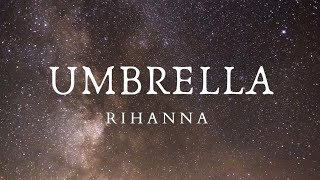Umbrella cover - rihanna (song lyrics video)