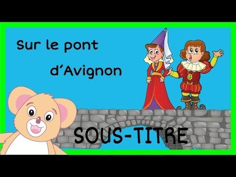 Sur le pont d Avignon Comptine + paroles