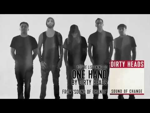 Dirty Heads  One Hand Audio Stream