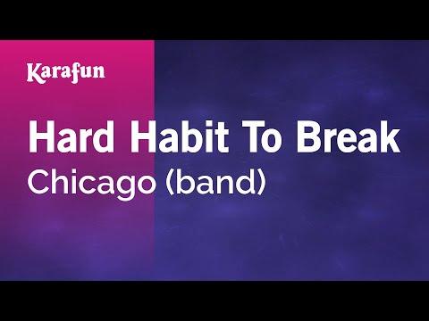 Karaoke Hard Habit To Break - Chicago *