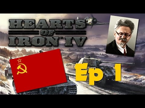 Hearts of Iron 4 - Trotskyite Soviet Union - Ep 1