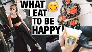 WHAT I EAT TO BE HAPPY | Olivia Vargus