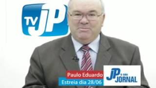 Chamada TVJP, com Paulo Eduardo