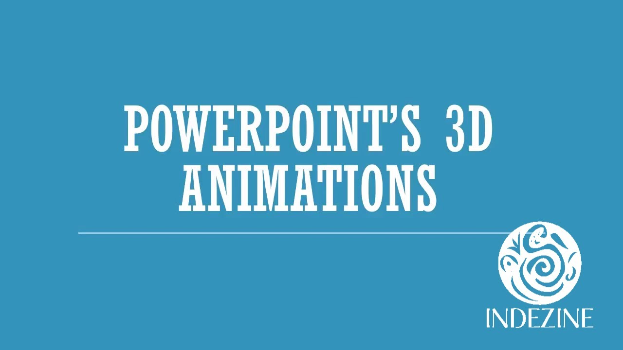 3D Animations in PowerPoint 2016, for Office 365 - YouTube