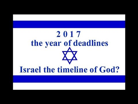 Israel the timeline of God 2017-5777