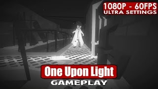 One Upon Light gameplay PC HD [1080p/60fps]