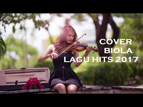 Kompilasi Lagu Hits Barat Terbaru 2016-2017 - Versi Instrumen Biola