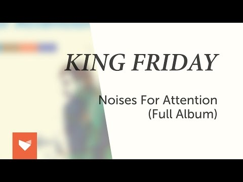 Noises For Attention - Full Album