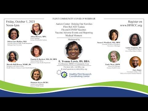 Flint Community COVID 19 Webinar #81 Healthy Flint Research Coordinating Center, October 1, 2021