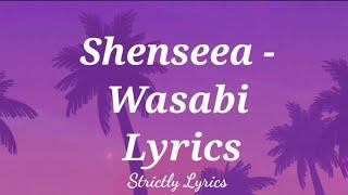 Shenseea - Wasabi Lyrics